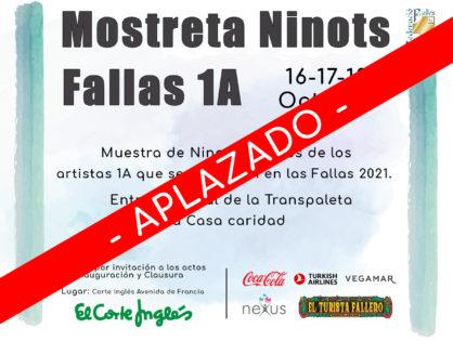 Aplazamiento de la Mostreta de Ninots 1A
